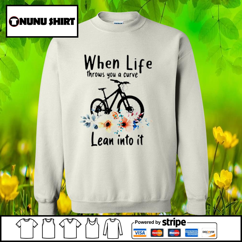 When life throws you a curve lean into it s sweater