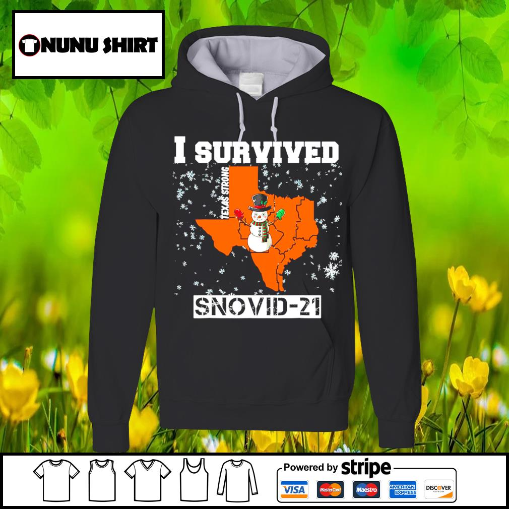 I survived Texas Strong snovid-21 s hoodie