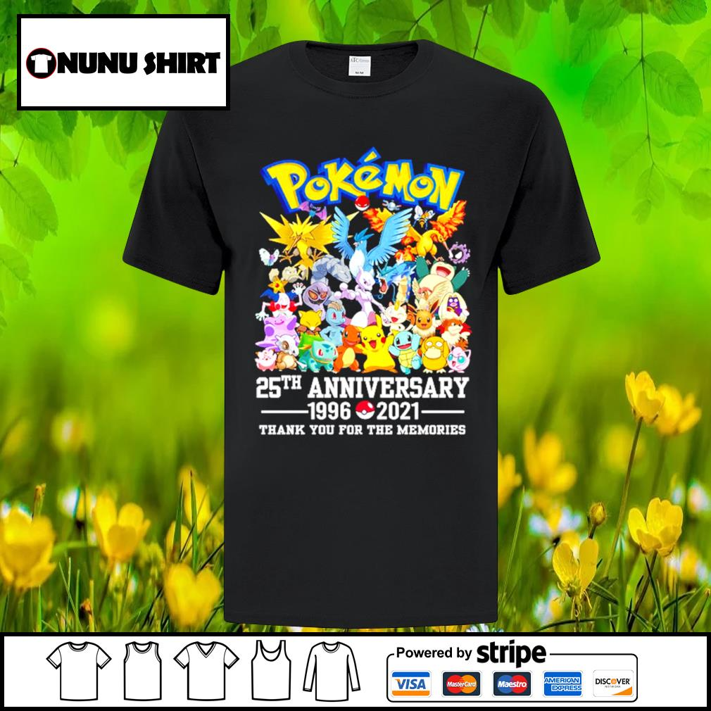 Pokemon 25th anniversary 1996-2021 thank you for the memories t-shirt