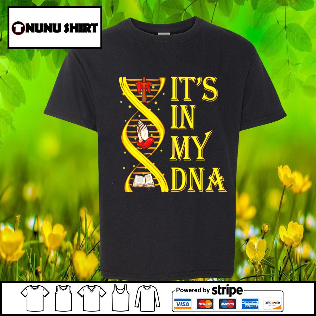 It's in my DNA s youth-shirt