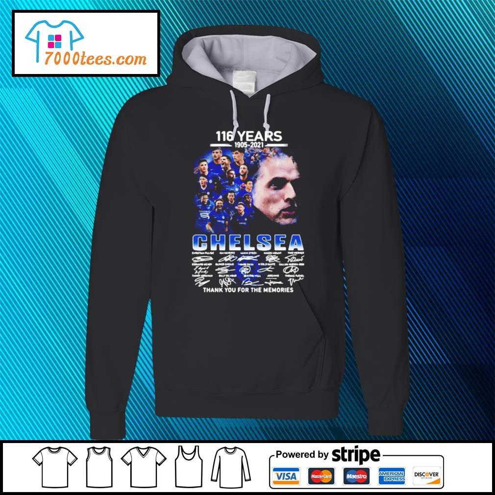 116 years 1905-2021 Chelsea thank you for the memories signatures hoodie