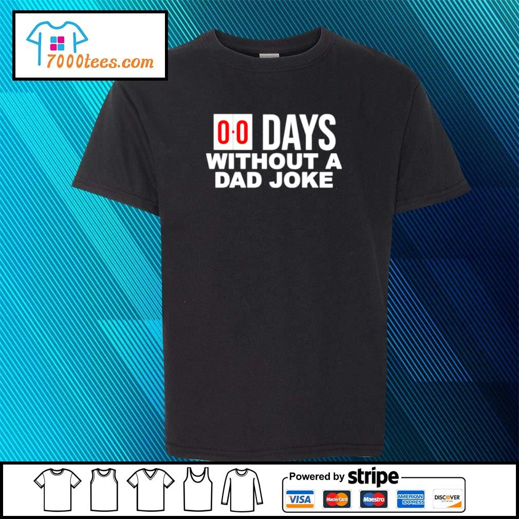 00 Days without a dad joke s youth-tee