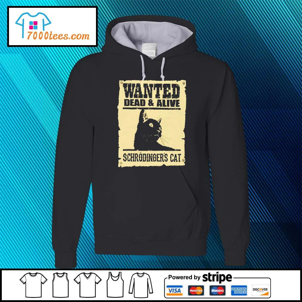 Black cat wanted dead and alive schrodinger's cat s hoodie