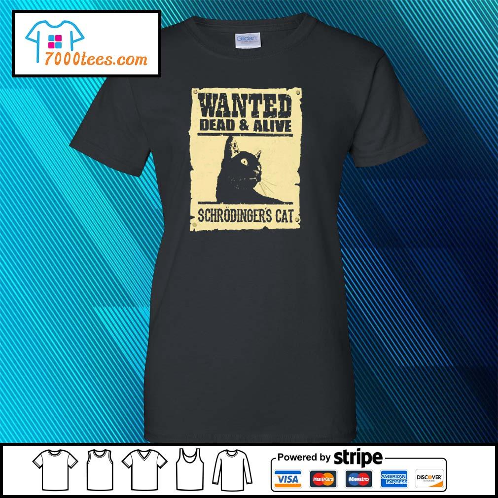 Black cat wanted dead and alive schrodinger's cat s ladies-tee