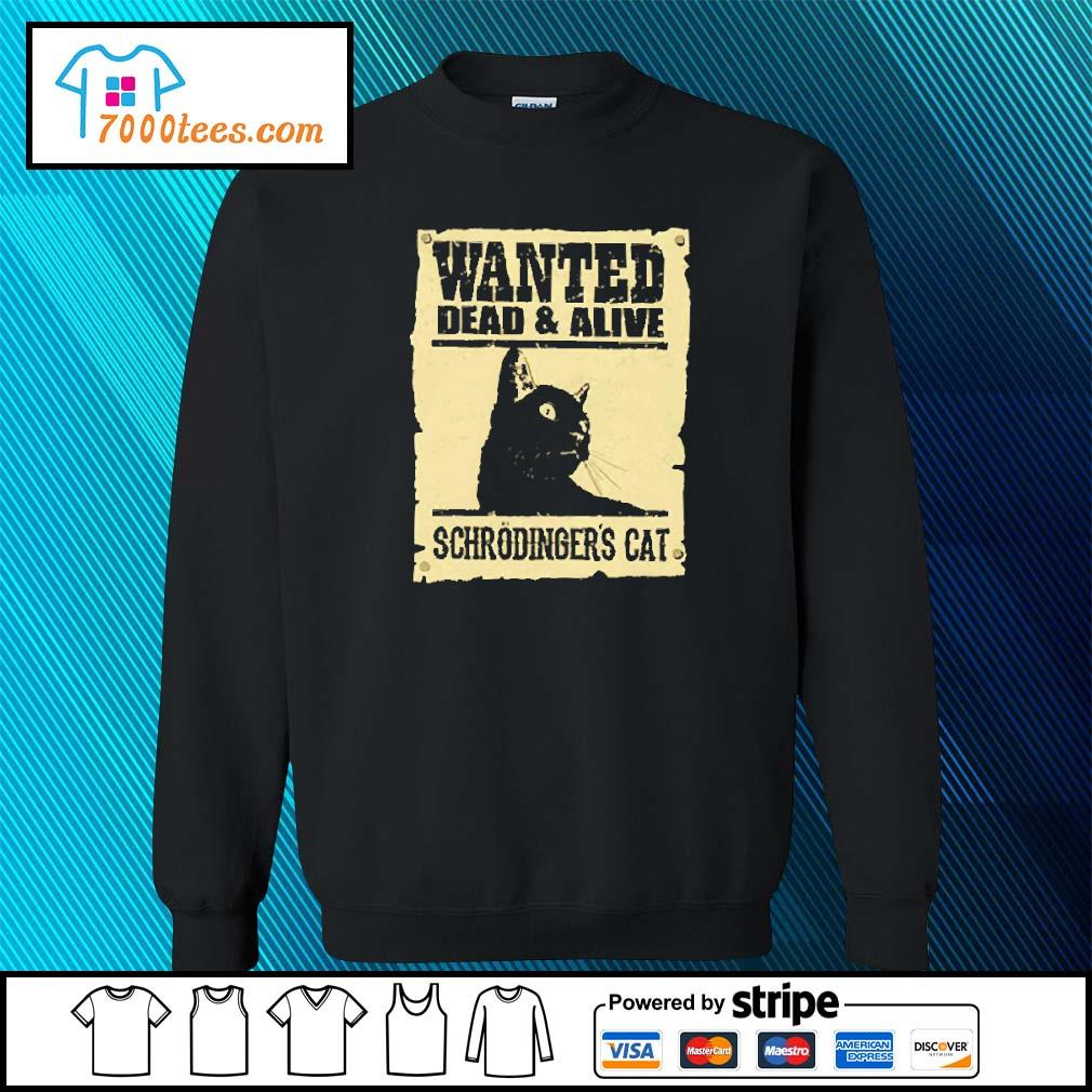 Black cat wanted dead and alive schrodinger's cat s sweater