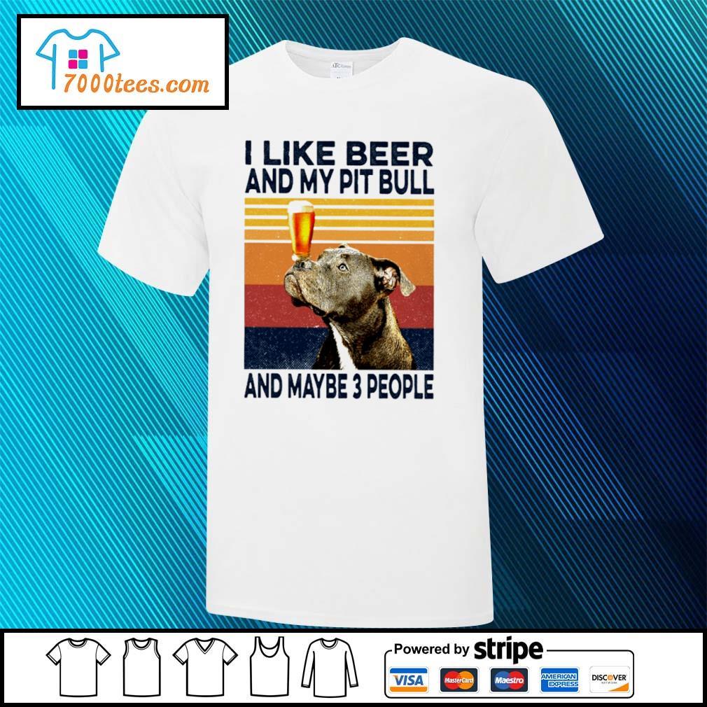 I Like Beer Pit Bull And Maybe 3 People Classic T-Shirt