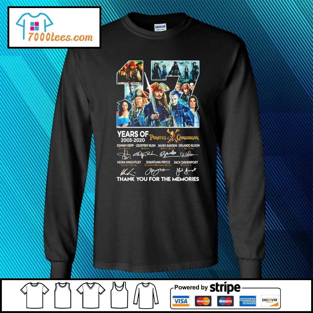 17 years of 2003 2020 Pirates of the Caribbean thank you for the memories s longsleeve-tee