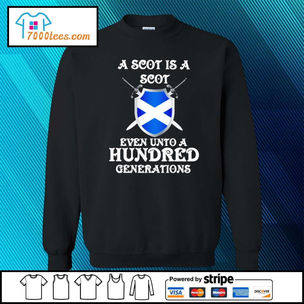 A Scot is a Scot even unto an hundred generations Scotland s sweater
