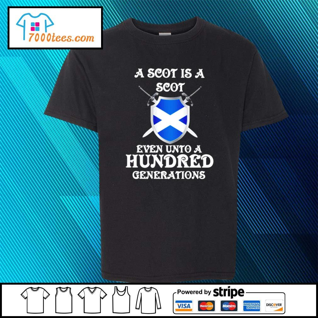 A Scot is a Scot even unto an hundred generations Scotland s youth-tee