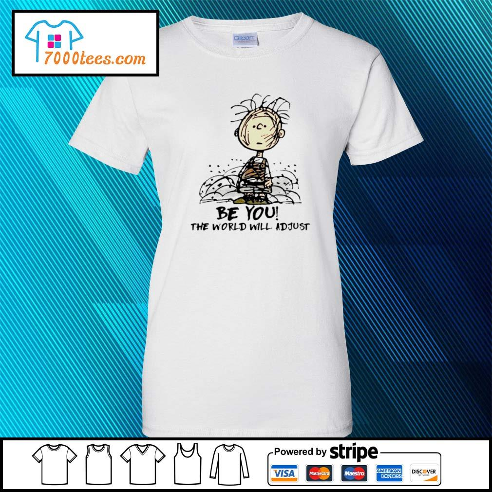 Charlie Brown Be You The World Will Adjust s ladies tee