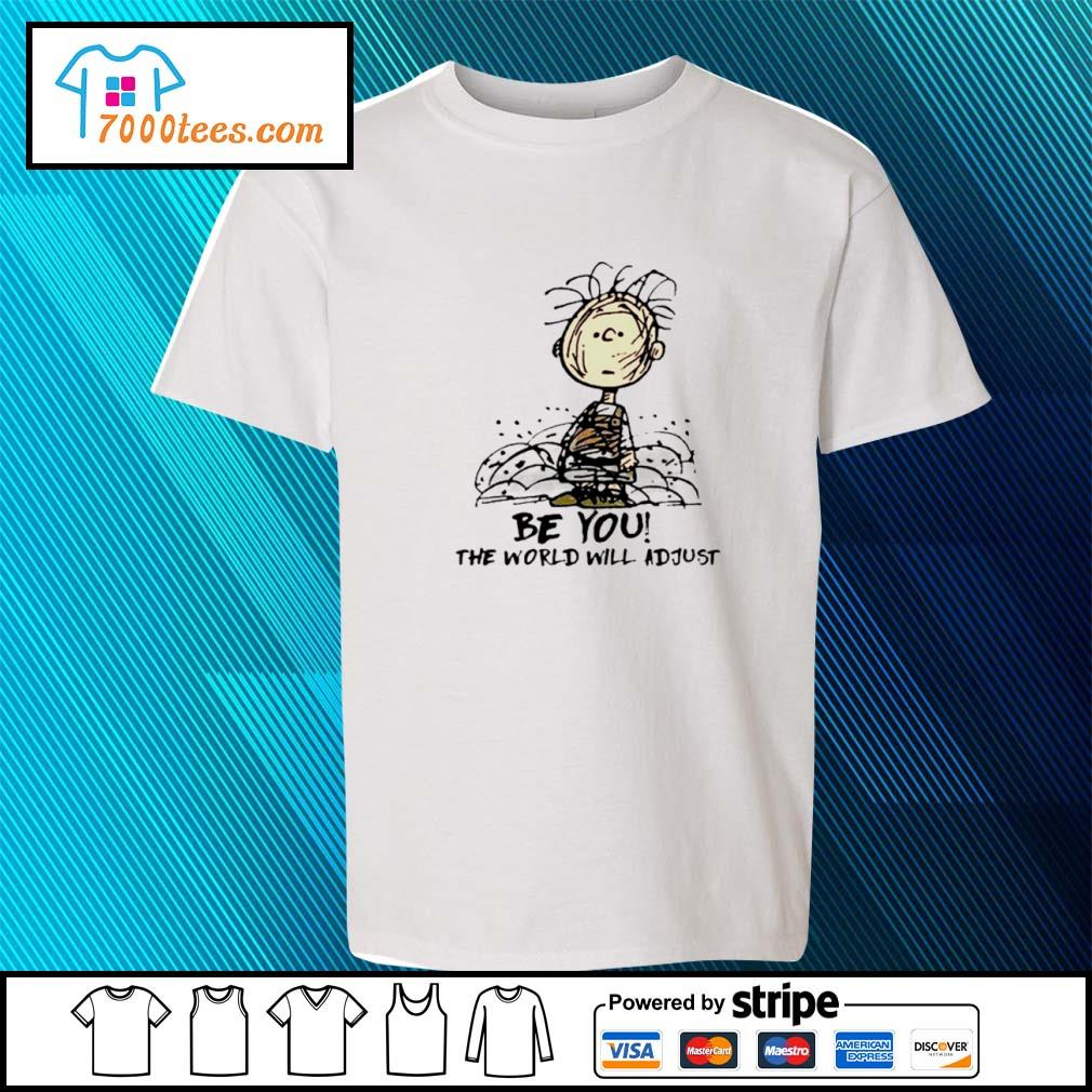 Charlie Brown Be You The World Will Adjust s youth-tee