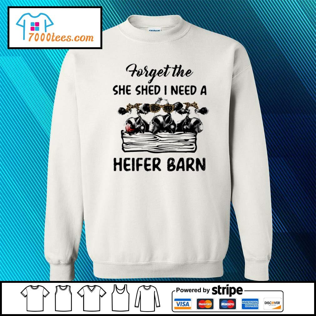 Cow forget the she shed I need a heifer barn s sweater