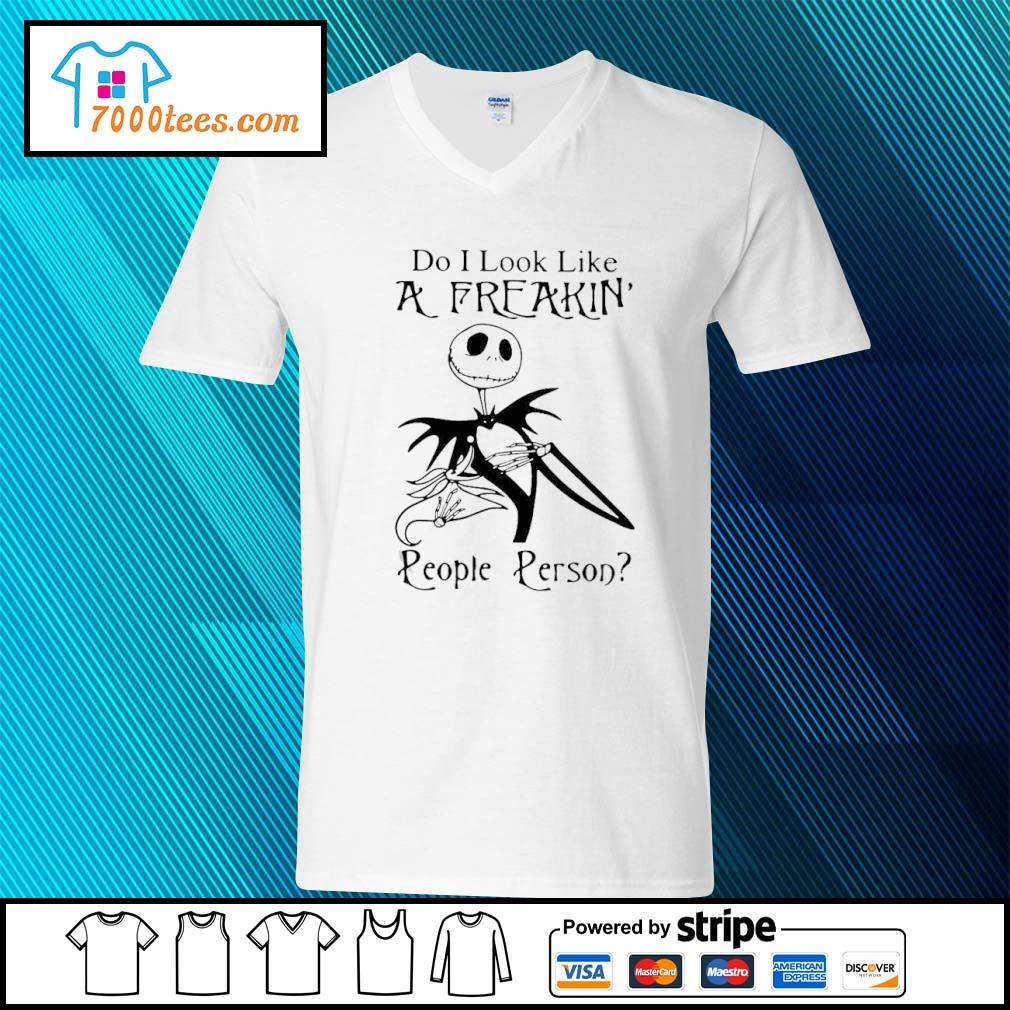 Jack Skellington Do I Look Like A Freakin' People Person Shirt v-neck-t-shirt