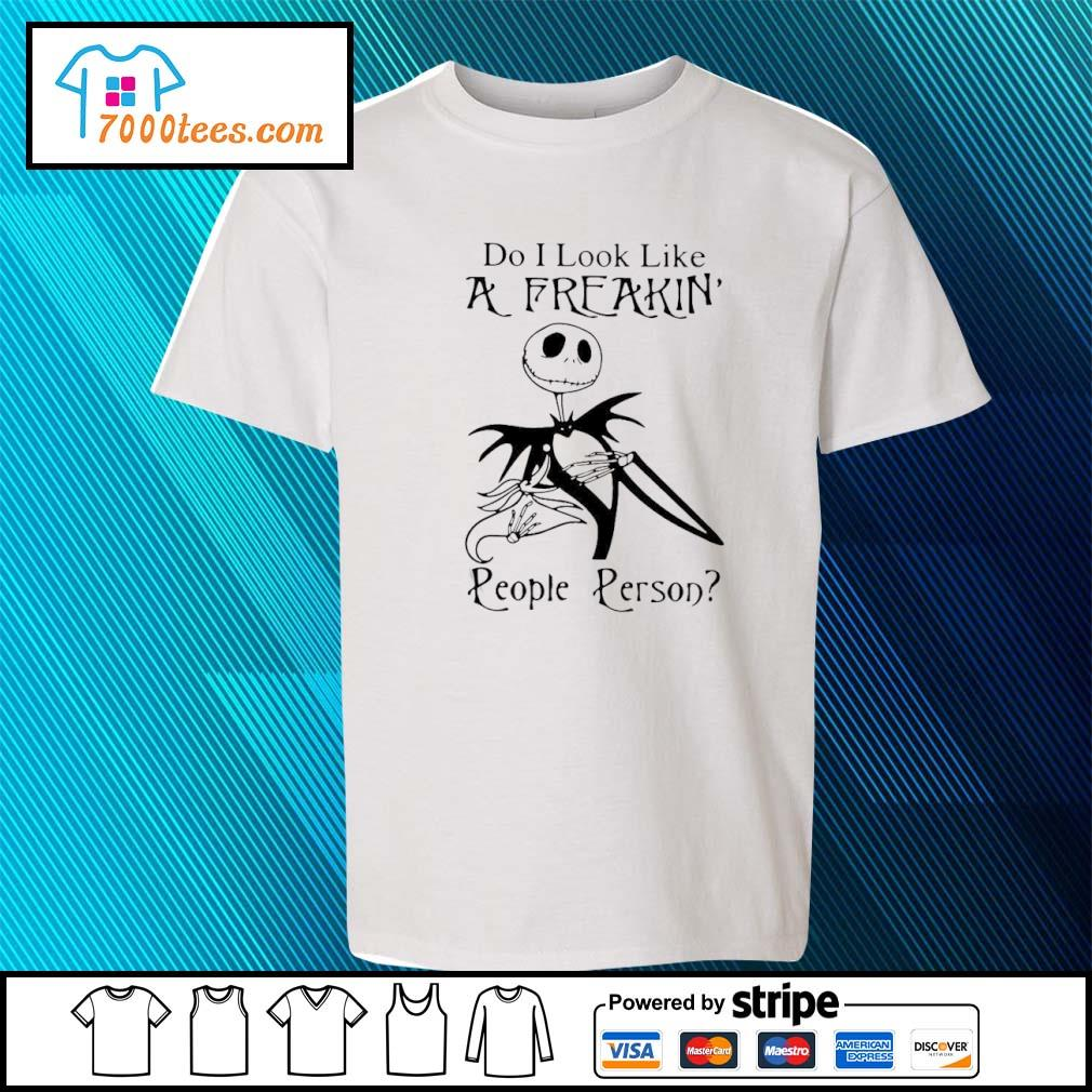 Jack Skellington Do I Look Like A Freakin' People Person Shirt youth-tee