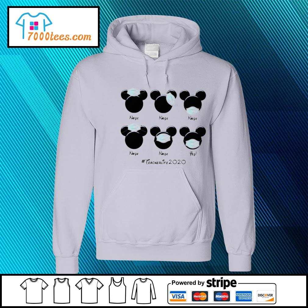 Mickey Mouse Face Mask #teacherlife2020 Shirt hoodie