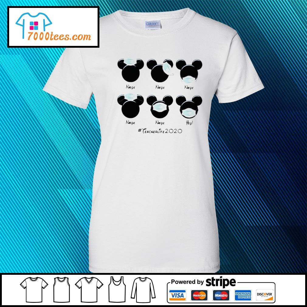 Mickey Mouse Face Mask #teacherlife2020 Shirt ladies tee