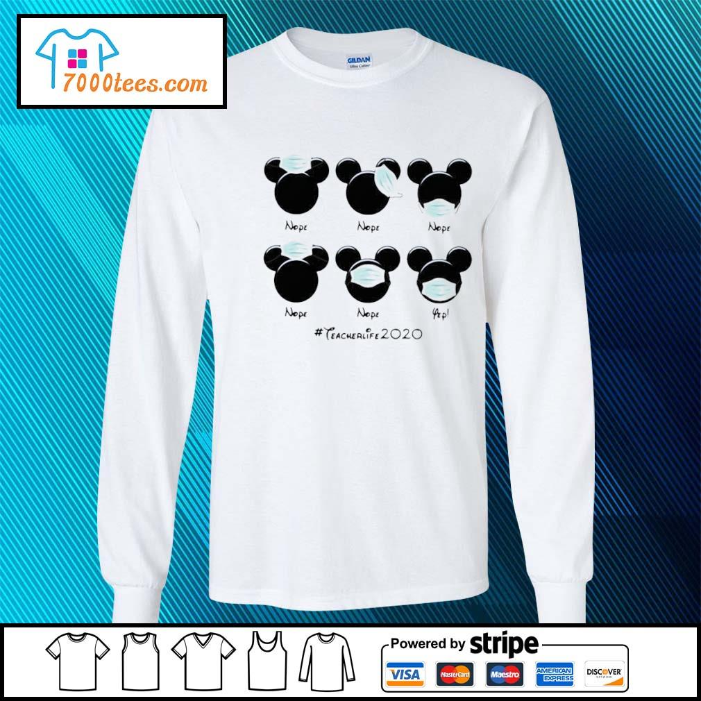 Mickey Mouse Face Mask #teacherlife2020 Shirt longsleeve-tee