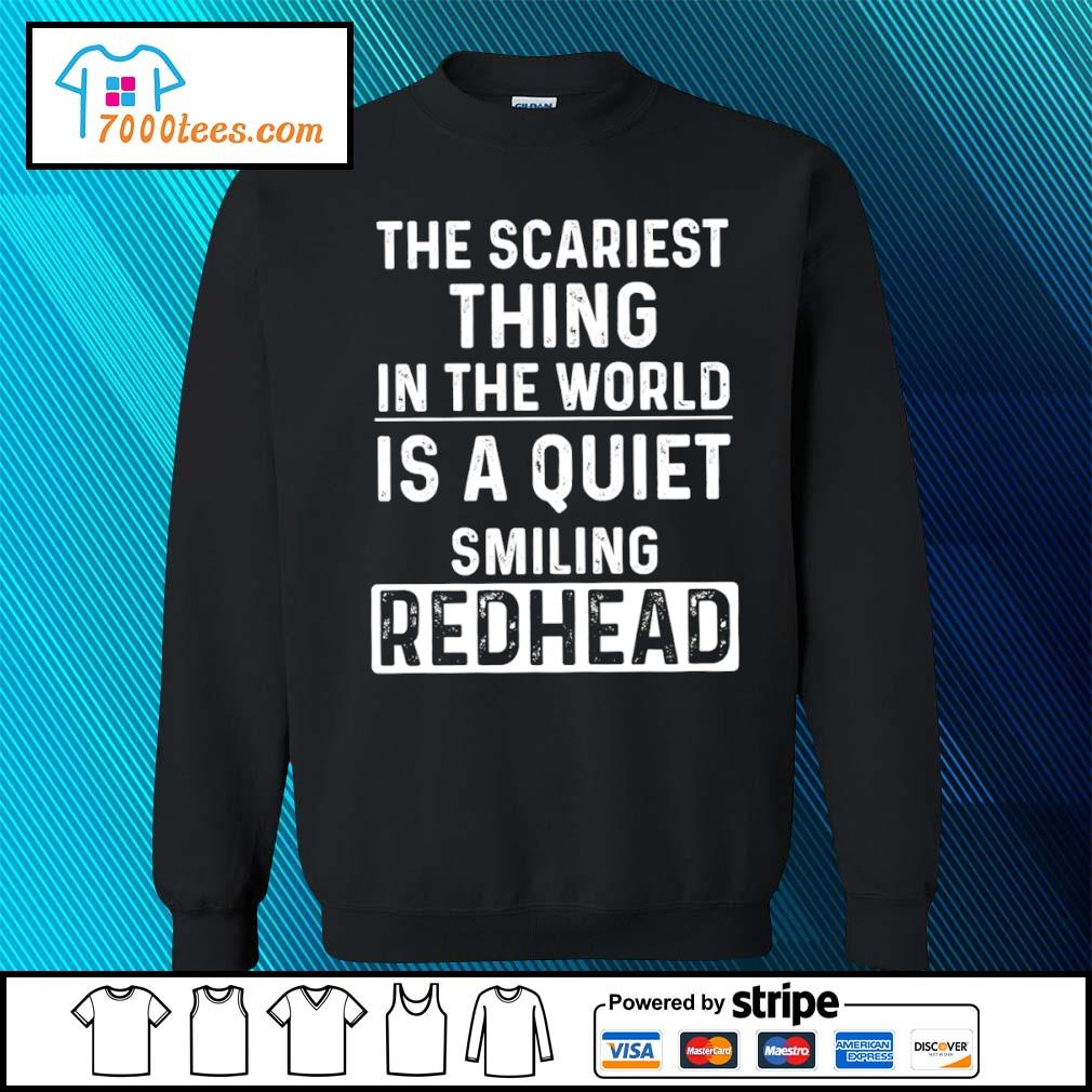 The scariest thing in the world is a quiet smiling redhead s sweater
