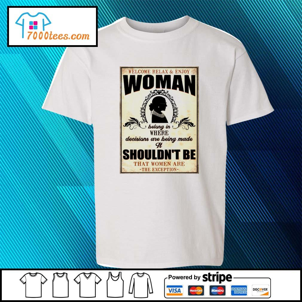 Welcome relax and enjoy woman bolong in where decisions are being made it shouldn't be s youth-tee