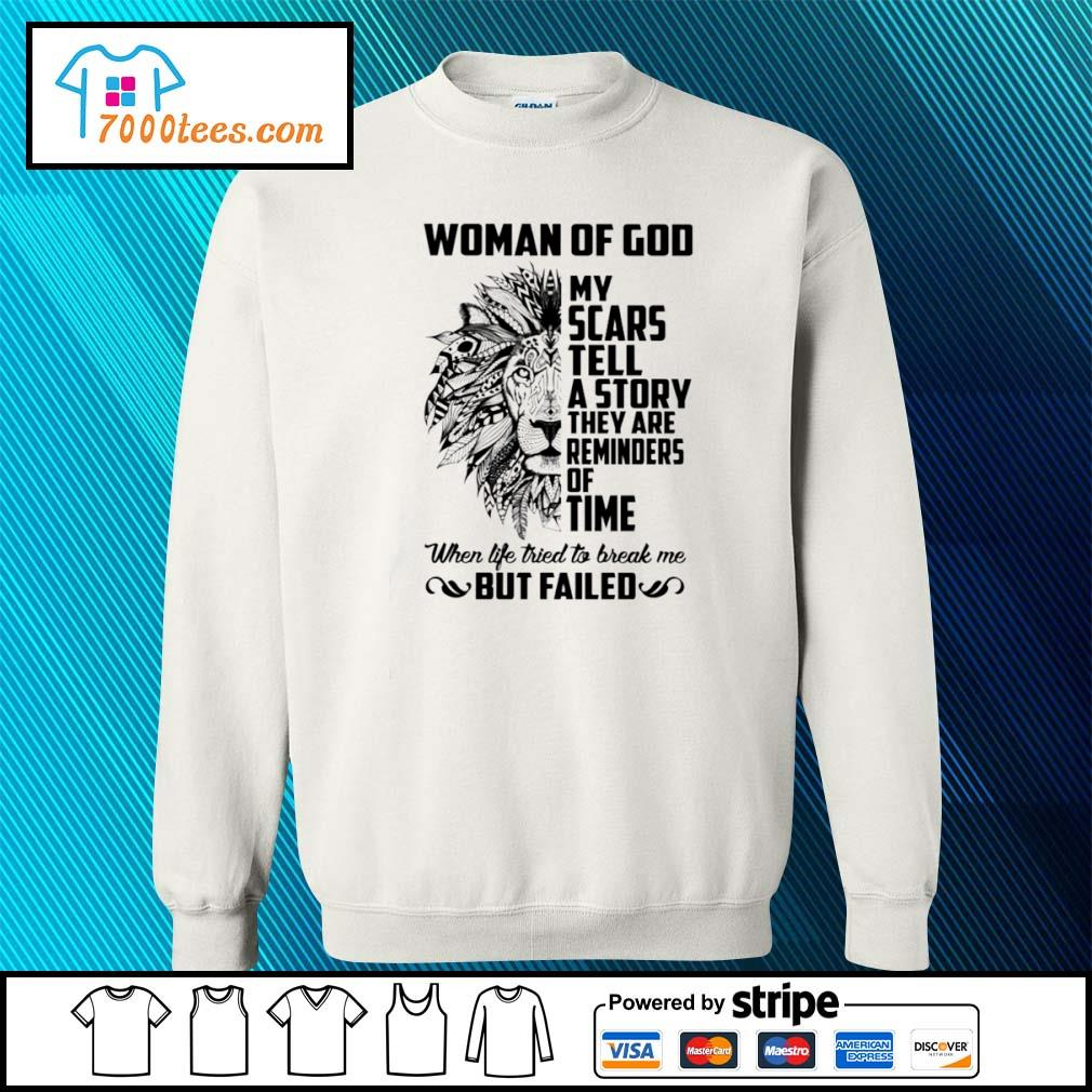 Woman of God my scars tell a story they are reminders of time Lion s sweater